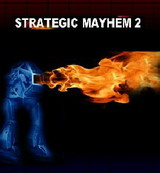Strategic Mayhem 2